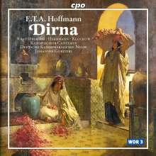 E.T.A. Hoffmann (1776-1822): Dirna (Melodram), CD