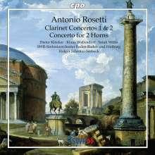 Antonio Rosetti (1750-1792): Klarinettenkonzerte Nr.1 & 2 (Murray C62 & 63), CD