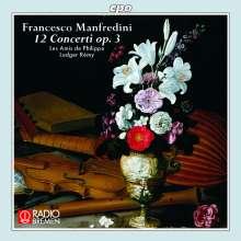 "Francesco Onofrio Manfredini (1684-1762): Concerti op.3 Nr.1-12 (mit dem ""Weihnachtskonzert"" op.3,12), CD"
