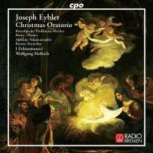 Joseph Eybler (1765-1846): Weihnachtsoratorium, CD