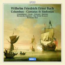 Wilhelm Friedrich Ernst Bach (1759-1845): Kantaten und Sinfonias, CD
