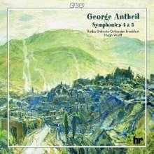 George Antheil (1900-1959): Symphonien Nr.4 & 5, CD