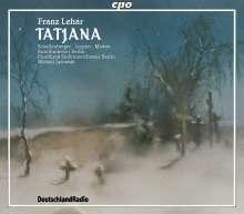 Franz Lehar (1870-1948): Tatjana (Oper in 3 Akten), 2 CDs