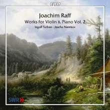 Joachim Raff (1822-1882): Violinsonaten Vol.2, CD