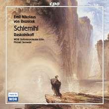 Emil Nikolaus von Reznicek (1860-1945): Schlemihl - Symphonisches Lebensbild für Tenor & Orchester, CD