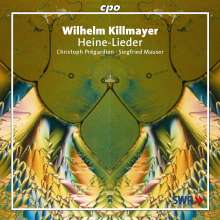 Wilhelm Killmayer (1927-2017): Heine-Lieder, CD