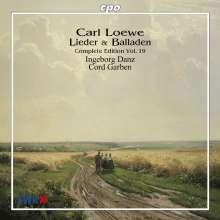 Carl Loewe (1796-1869): Sämtliche Balladen & Lieder Vol.19, CD