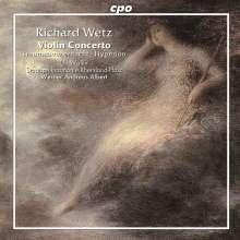 Richard Wetz (1875-1935): Violinkonzert op.57, CD