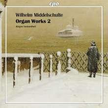 Wilhelm Middelschulte (1863-1943): Orgelwerke Vol.2, CD