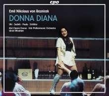 Emil Nikolaus von Reznicek (1860-1945): Donna Diana, 2 CDs
