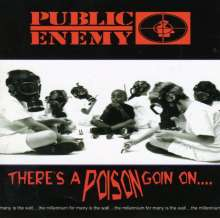 Public Enemy: There's A Poison Goin On, CD