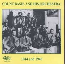 Count Basie (1904-1984): And His Orchestra 1944/45, CD