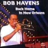 Bob Havens: Back Home In New Orleans, CD
