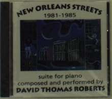 David Thomas Roberts: New Orleans Streets 198, CD