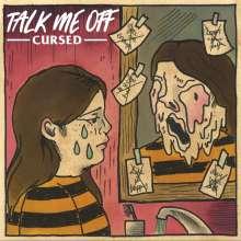 Talk Me Off: Cursed (Limited Edition) (Green Vinyl), LP