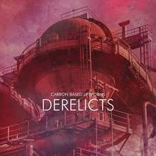 Carbon Based Lifeforms: Derelicts, CD