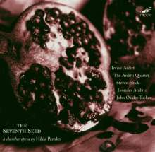 Hilda Paredes (geb. 1957): The Seventh Seed (Chamber Opera), CD