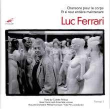 Luc Ferrari (1929-2005): Chansons pour le corps, CD