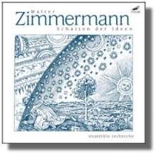 Walter Zimmermann (geb. 1949): Kammermusik, CD
