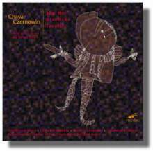 Chaya Czernowin (geb. 1957): 6 Miniatures and a simultaneous song, CD