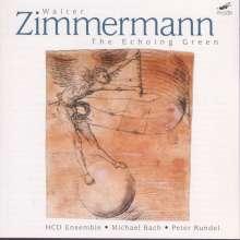 "Walter Zimmermann (geb. 1949): Kammermusik ""The Echoing Green"", CD"