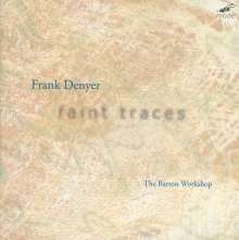 Frank Denyer (geb. 1943): Kammermusik, CD