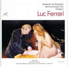 Luc Ferrari (1929-2005): Madame de Shanghai für 2 Flöten & digitalen Sound, CD