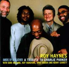 Roy Haynes (geb. 1925): Birds Of A Feather: A Tribute To Charlie Parker, CD
