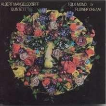 Albert Mangelsdorff (1928-2005): Folk Mond & Flower Dreams, CD