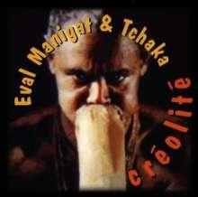 Eval Manigat & Tchaka: Creolite, CD