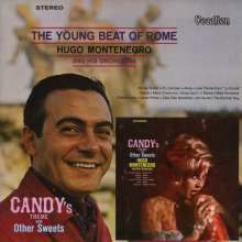 Hugo Montengro & His Orchestra: The Young Beat Of Rome & Candy's Theme And Other Sweets, CD