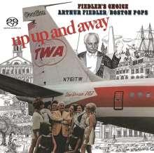 Arthur Fiedler: Up, Up And Away / Fiedler's Choice, SACD