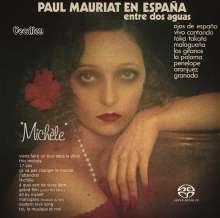 Paul Mauriat: En Espana: Entre Dos Aguas / Michele, Super Audio CD