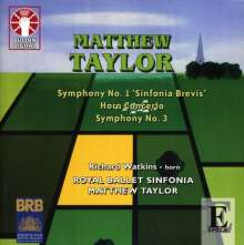 Matthew Taylor (geb. 1964): Symphonien Nr.1 & 3, CD