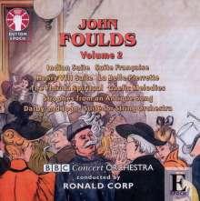 John Foulds (1880-1939): John Foulds Vol.2, CD