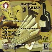 "Havergal Brian (1876-1972): Symphonien Nr.5 ""Wine of Summer"", Nr.19, Nr.27, Super Audio CD"
