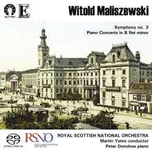 Witold Maliszewski (1873-1939): Symphonie Nr.3, SACD