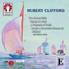 Hubert Clifford (1904-1950): Orchesterwerke, SACD