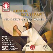Arthur Sullivan (1842-1900): The Light of the World (Oratorium), 2 SACDs