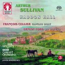 Arthur Sullivan (1842-1900): Haddon Hall (Oper in einem Prolog & drei Akten), 2 Super Audio CDs