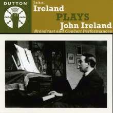 John Ireland (1879-1962): John Ireland plays John Ireland, CD