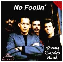 Tommy Castro: No Foolin', CD
