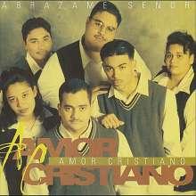 Amor Cristiano: Abrazame Senor, CD