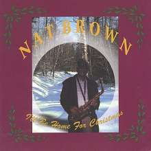 Nat Brown: I'll Be Home For Christmas, CD