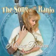 Alison Brown: The Song Of The Banjo, CD