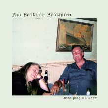 The Brother Brothers: Some People I Know, CD