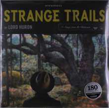 Lord Huron: Strange Trails (180g), 2 LPs