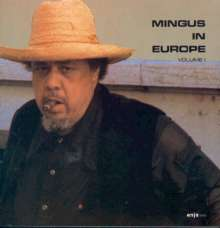 Charles Mingus (1922-1979): In Europe Vol.1, CD