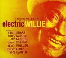 Elliott Sharp (geb. 1951): Electric Willie, CD