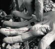 Michel Godard (geb. 1960): Ivresses, CD